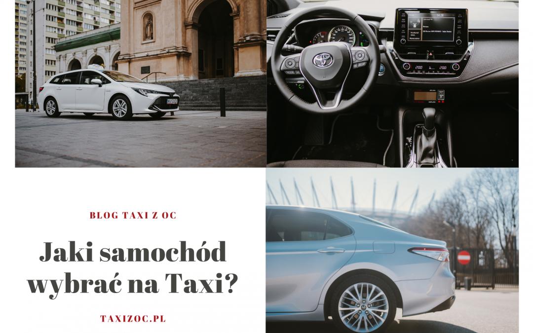 Jaki samochód wybrać na taxi?